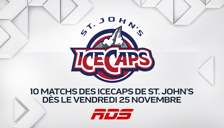 HOCKEY DE LA LIGUE AMÉRICAINE : RDS présente 10 matchs des IceCaps de St. John's dès le vendredi 25 novembre à 20 h