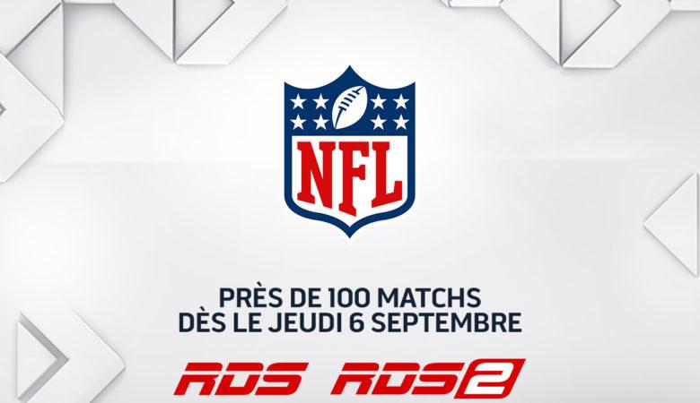 ** Du premier au dernier match ** RDS présente les matchs les plus attendus de la saison 2018 de la NFL dès le jeudi 6 septembre