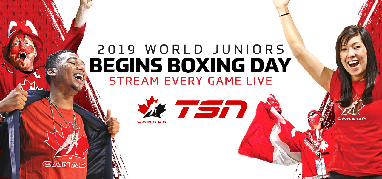 Tsn Is Home To Every Moment Of The 2019 Iihf World Junior