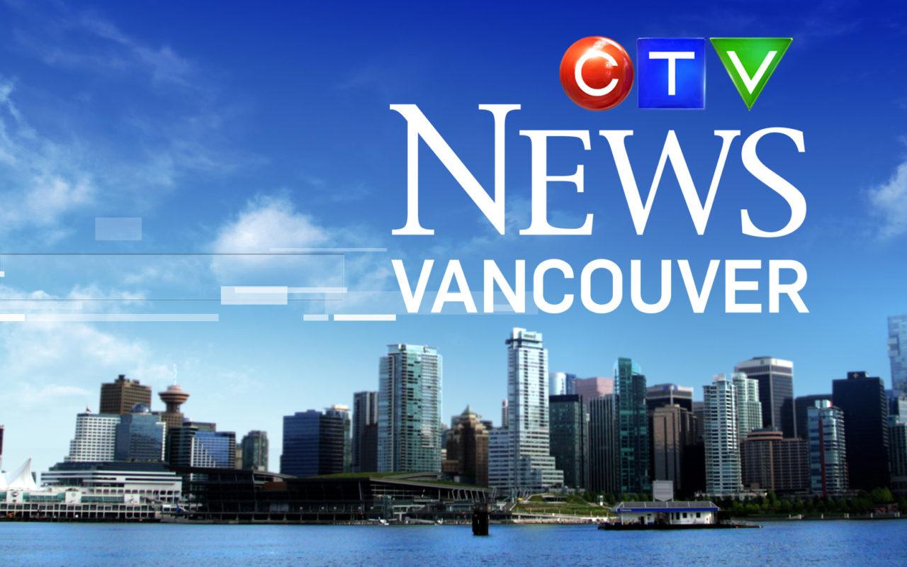 CTV News Vancouver - Bell Media