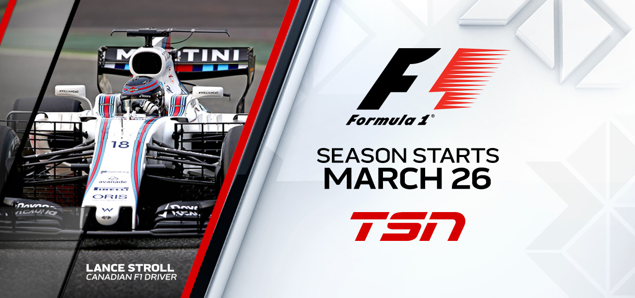 TSN is Canada's Home for the Complete 2017 FIA FORMULA ONE