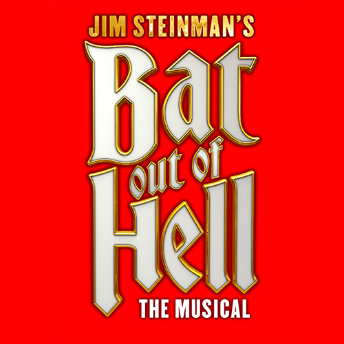 """JIM STEINMAN'S  """"BAT OUT OF HELL – THE MUSICAL"""" IS TAKING TO THE ROAD LIKE A … WELL … YOU KNOW …"""