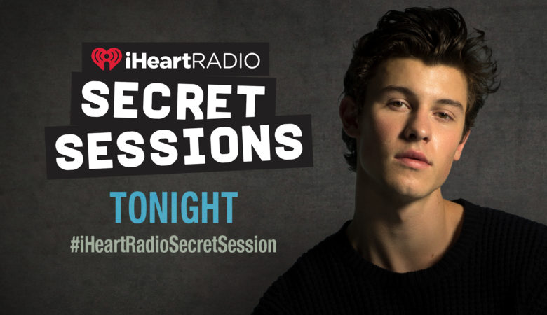 Shawn Mendes IHEARTRADIO SECRET SESSION to Simulcast on iHeartRadio.ca, CHUM FM and Multiple Virgin Radio Stations Across Canada, Tonight