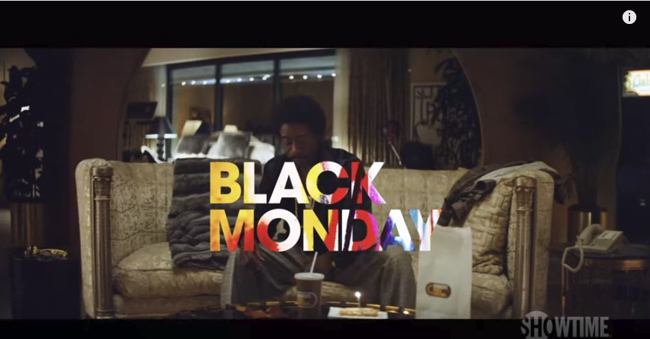 Showtime Releases First Look At New Comedy Black Monday Coming To
