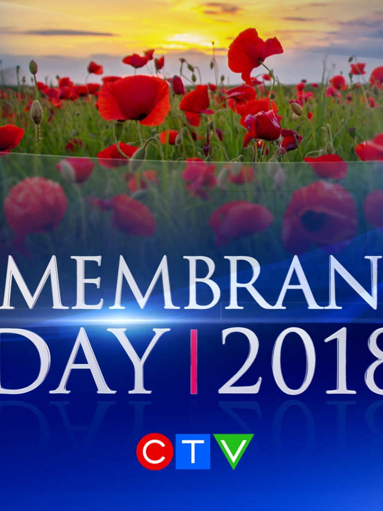 CTV News' REMEMBRANCE DAY 2018 Commemorates the Centenary of