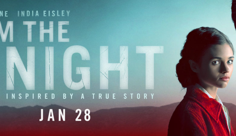Blockbuster Director Patty Jenkins' Event Series I AM THE NIGHT Premieres January 28 on Bravo