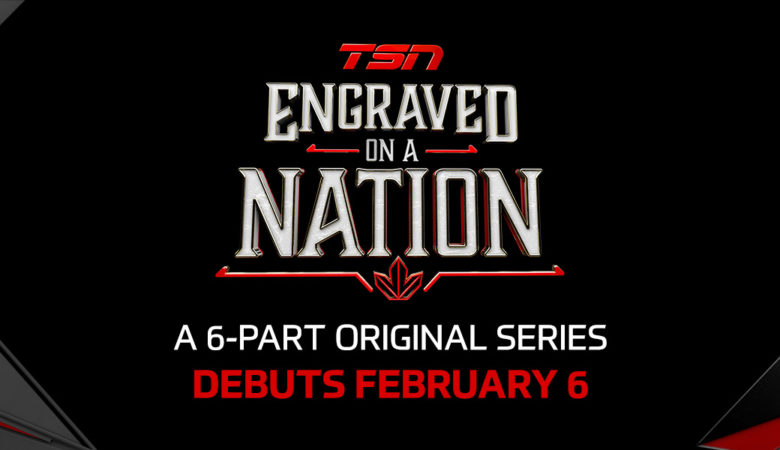 Award-Winning Original Series ENGRAVED ON A NATION Returns to TSN Beginning with THE BAILEY EXPERIENCE, Feb. 6
